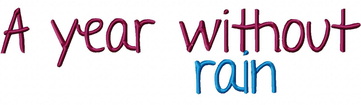 Year without Rain Font Embroidery