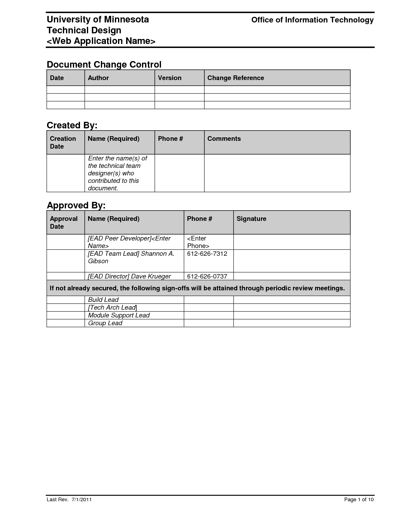 Design document templates (ms wordexcel) + data dictionary.