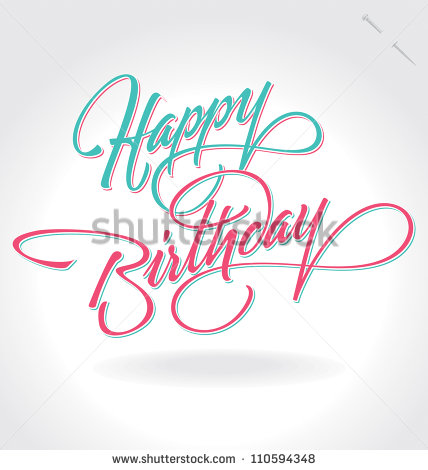 Happy Birthday Hand Lettering Calligraphy
