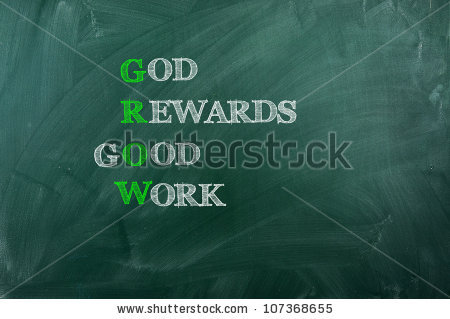 God Rewards Good Work