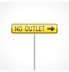 Large No Outlet Signs