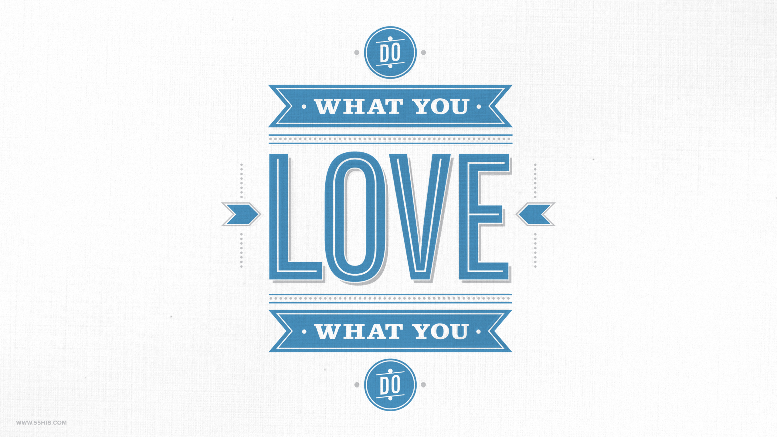 What Do Love You Typography
