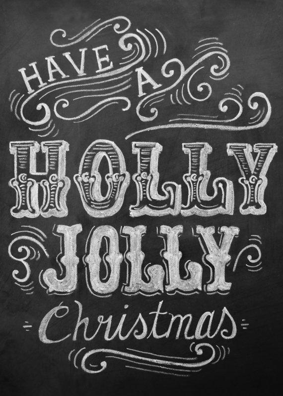 Have a Holly Jolly Christmas Chalkboard Art