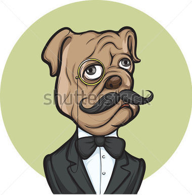 Dog with Mustache and Monocle