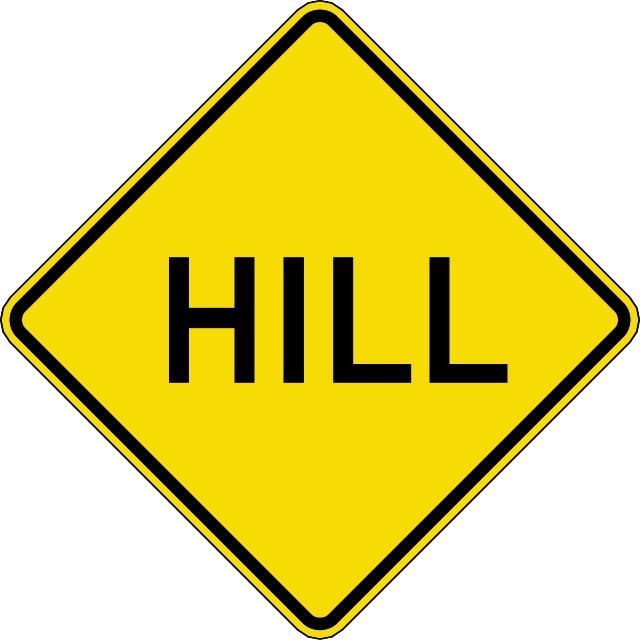 Hill Warning Traffic Sign