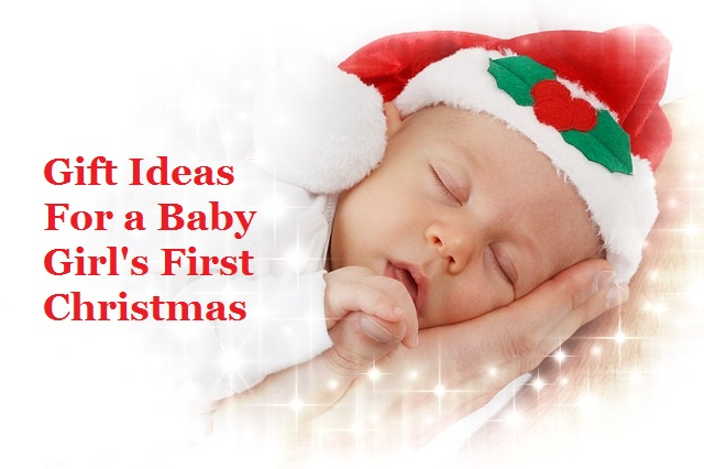 Baby Girl First Christmas Gift Ideas