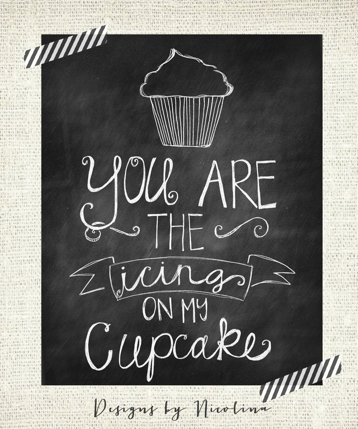 Cupcake Chalkboard Quotes